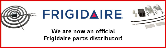 We are now an official - Frigidaire parts distributor!